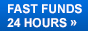 Fast Funds 24 Hours