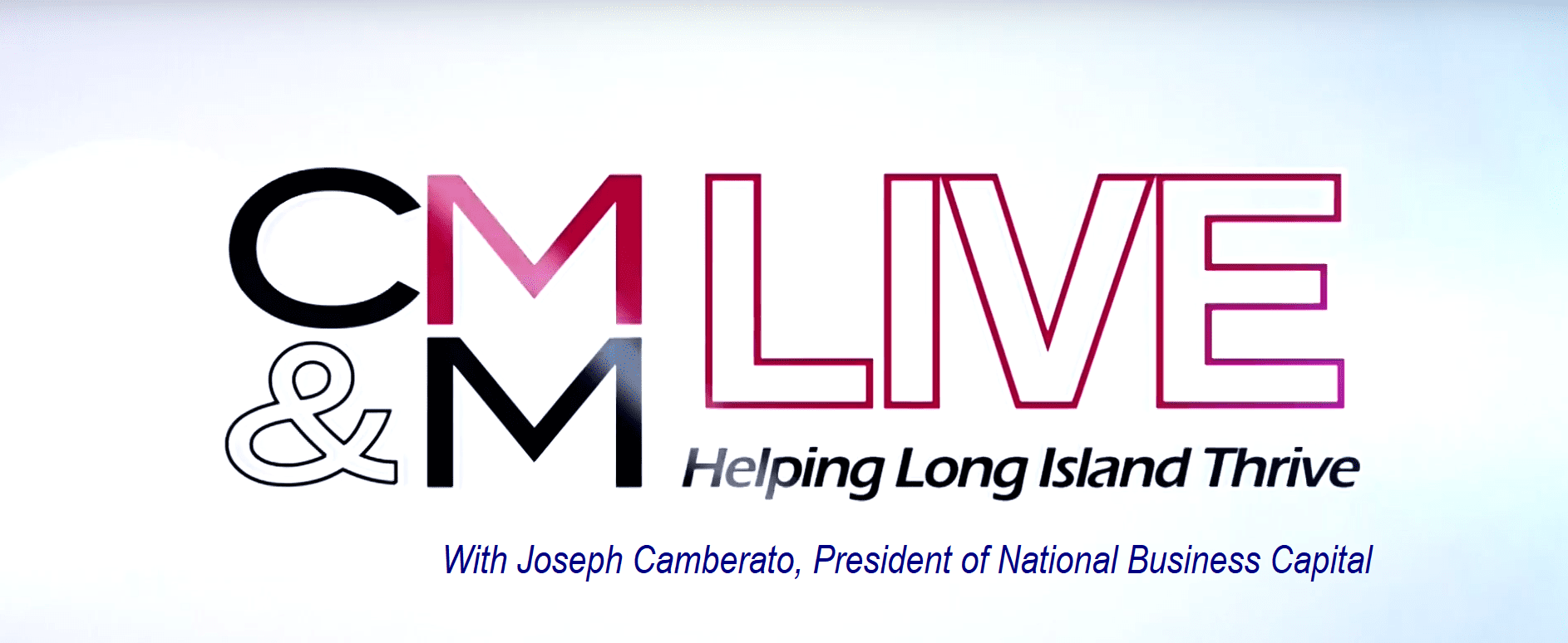 CM&M with Joseph Camberato National Business Capital Youtube